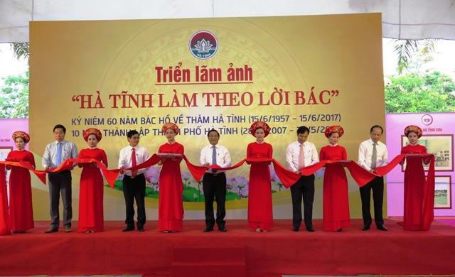 """Khai mạc Triển lãm ảnh """"Hà Tĩnh làm theo lời Bác"""""""